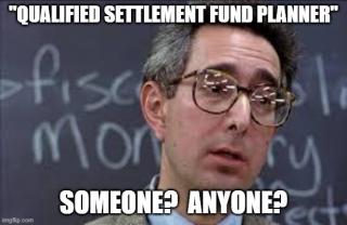 Qualified settlement fund planner